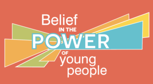 Belief In The Power Of Young People - Button Design